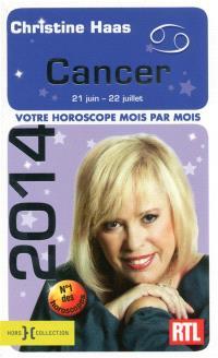 Cancer 2014 : 21 juin-22 juillet : votre horoscope mois par mois