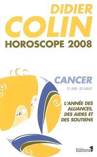 Cancer, quatrième signe du zodiaque, 21 ou 22 juin-22 ou 23 juillet : l'année des alliances, des aides et des soutiens : horoscope 2008