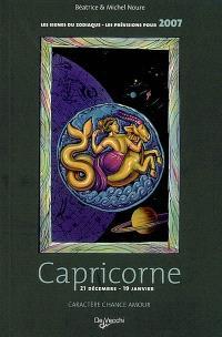 Capricorne : 21 décembre-19 janvier : caractère, chance, amour, les prévisions pour 2007