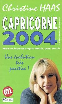 Capricorne 2004 (22 décembre-20 janvier) : votre horoscope mois par mois : une évolution très positive !