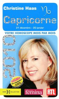 Capricorne 2010 : 21 décembre-20 janvier : votre horoscope mois par mois