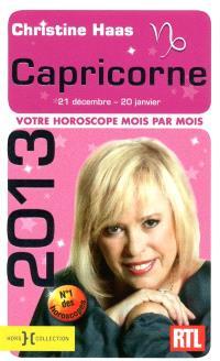 Capricorne 2013 : 21 décembre-20 janvier : votre horoscope mois par mois