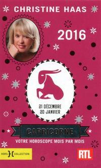 Capricorne 2016 : 21 décembre-20 janvier : votre horoscope mois par mois