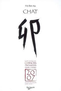Chat : votre horoscope chinois, prévisions pour l'année 2007