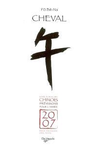 Cheval : votre horoscope chinois, prévisions pour l'année 2007
