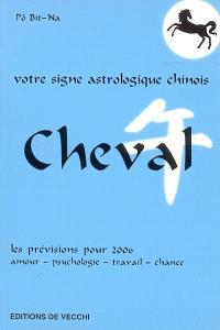 Cheval : votre signe astrologique en 2006