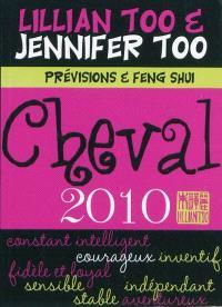 Cheval 2010 : prévisions et feng shui