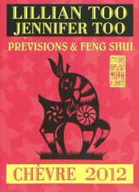 Chèvre 2012 : prévisions & feng shui