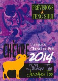 Chèvre 2014 : l'année du cheval de bois : prévisions & feng shui