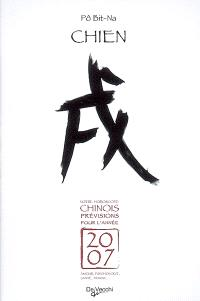 Chien : votre horoscope chinois, prévisions pour l'année 2007