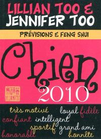 Chien 2010 : prévisions et feng shui