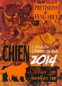 Chien 2014 : l'année du cheval de bois : prévisions & feng shui