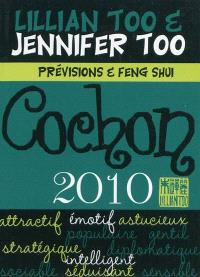 Cochon 2010 : prévisions et feng shui