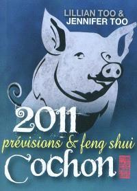 Cochon 2011 : prévisions & feng shui