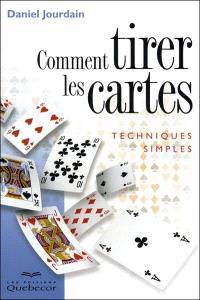 Comment tirer les cartes  : techniques simples