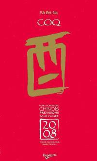 Coq : votre horoscope chinois, prévisions pour l'année 2008