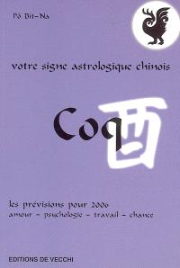 Coq : votre signe astrologique chinois en 2006