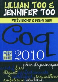 Coq 2010 : prévisions et feng shui