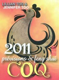 Coq 2011 : prévisions & feng shui