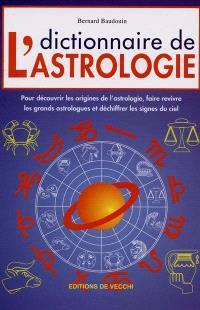 Dictionnaire de l'astrologie