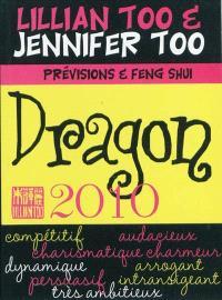 Dragon 2010 : prévisions et feng shui