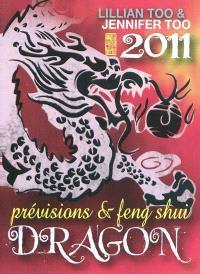 Dragon 2011 : prévisions et feng shui
