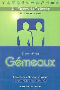 Gémeaux : 21 mai-21 juin : caractère, chance, amour, les prévisions pour 2005