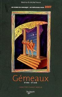 Gémeaux : 21 mai-21 juin : caractère, chance, amour, les prévisions pour 2007