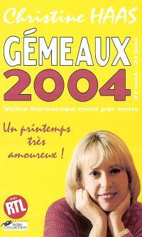 Gémeaux 2004 (22 mai-21 juin) : votre horoscope mois par mois : un printemps très amoureux !