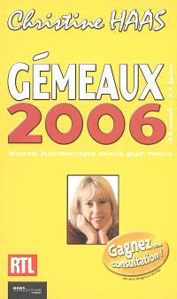 Gémeaux 2006 : 21 mai-21 juin