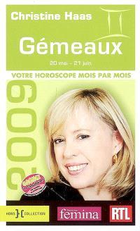 Gémeaux 2009 : 20 mai-21 juin