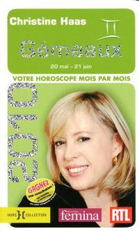 Gémeaux 2010 : 20 mai-21 juin : votre horoscope mois par mois