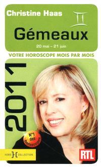 Gémeaux 2011 : 20 mai-21 juin : votre horoscope mois par mois