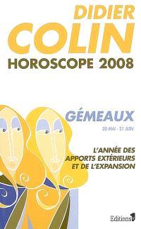 Gémeaux, troisième signe du zodiaque, 20 ou 21 mai-20 ou 21 juin : l'année des apports extérieurs et de l'expansion : horoscope 2008