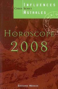 Horoscope 2008 : influences astrales