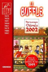 Horoscope chinois 2002 : le buffle