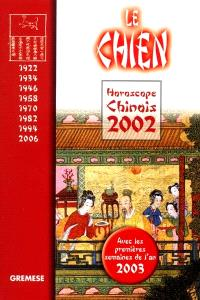 Horoscope chinois 2002 : le chien