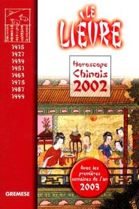 Horoscope chinois 2002 : le lièvre