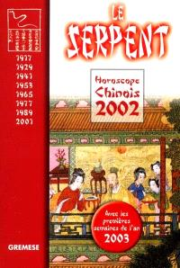 Horoscope chinois 2002 : le serpent