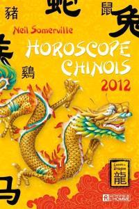 Horoscope chinois 2012