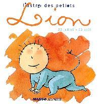 L'astro des petiots, Lion : 23 juillet- 23 août