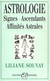 L'astrologie : signes, ascendants, affinités astrales
