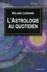 L'astrologie au quotidien