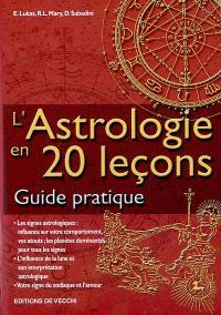 L'astrologie en 20 leçons : guide pratique