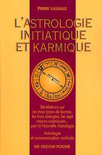 L'astrologie initiatique et karmique
