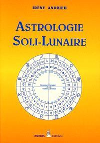 L'astrologie soli-lunaire : les 30 phases soli-lunaires comme outil de connaissance de soi