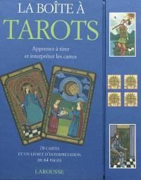 La boîte à tarots : apprenez à tirer et interpréter les cartes