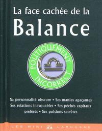 La face cachée de la Balance : politiquement incorrect