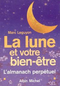 La Lune et votre bien-être : l'almanach perpétuel
