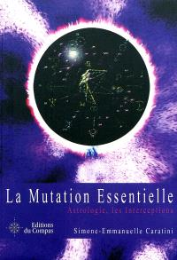 La mutation essentielle, astrologie, les interceptions